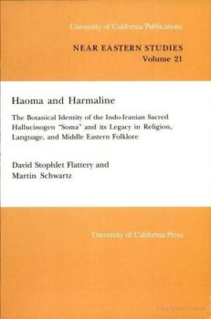 Haoma and Harmaline: A Critical Analysis