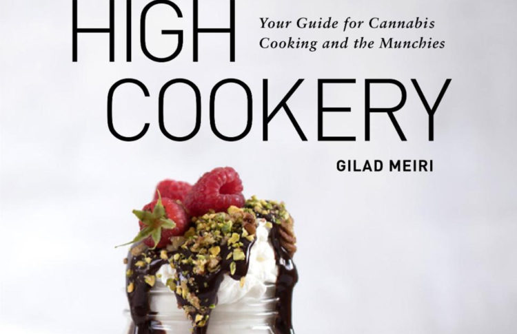 High Cookery Brings Cannabis Onto Your Table for 4/20/2020